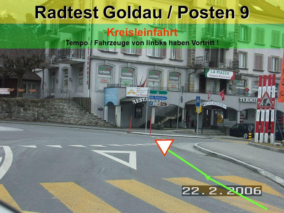 Radtest Goldau / Posten 8 Rechtsabbiegen Zeichengabe / Vortritt ! Parkstrasse Rossbergstrasse Trottoir / Fussgänger