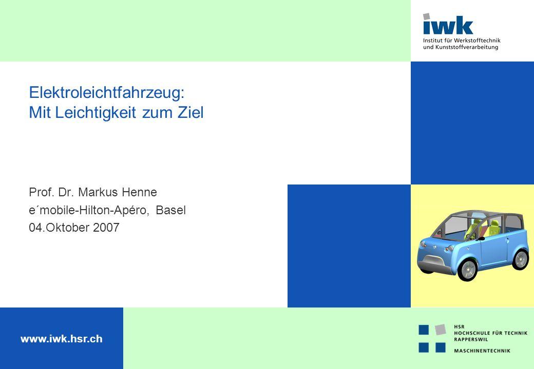 www.iwk.hsr.ch Bild Elektroleichtfahrzeug: Mit Leichtigkeit zum Ziel Prof.