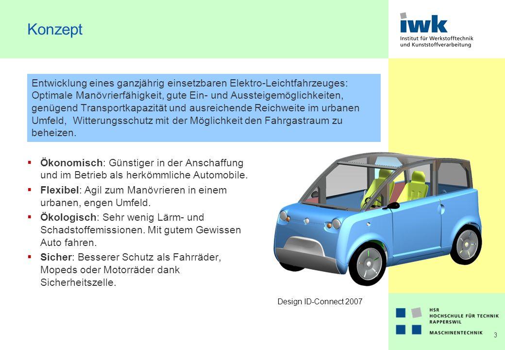 3 Konzept Entwicklung eines ganzjährig einsetzbaren Elektro-Leichtfahrzeuges: Optimale Manövrierfähigkeit, gute Ein- und Aussteigemöglichkeiten, genügend Transportkapazität und ausreichende Reichweite im urbanen Umfeld, Witterungsschutz mit der Möglichkeit den Fahrgastraum zu beheizen.