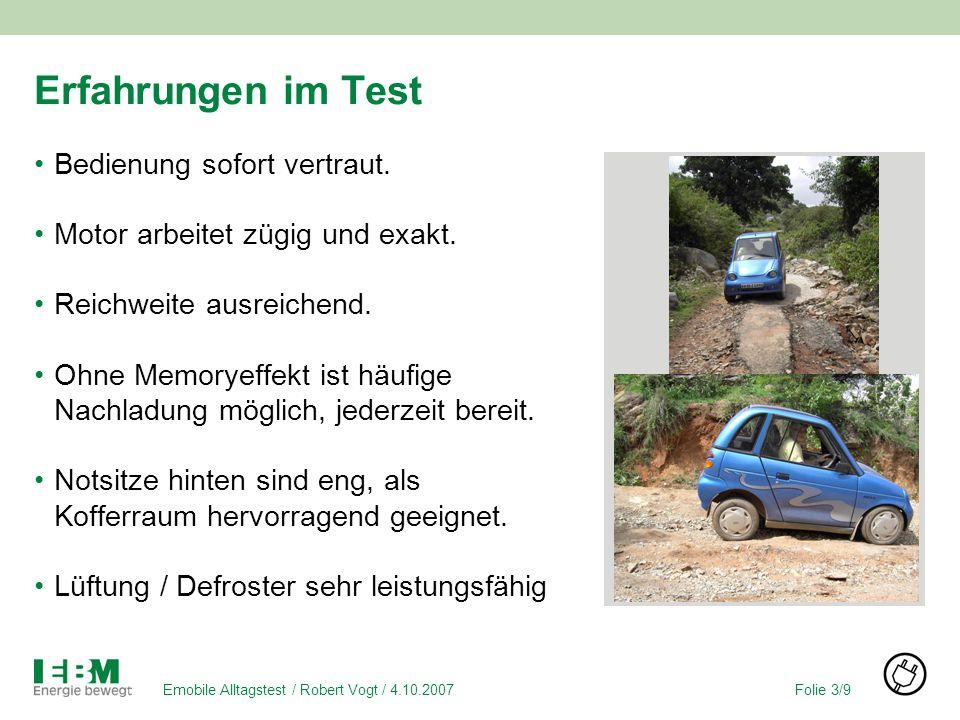 Folie 3/9Emobile Alltagstest / Robert Vogt / 4.10.2007 Erfahrungen im Test Bedienung sofort vertraut.