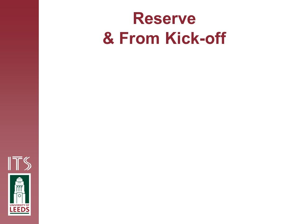 Reserve & From Kick-off