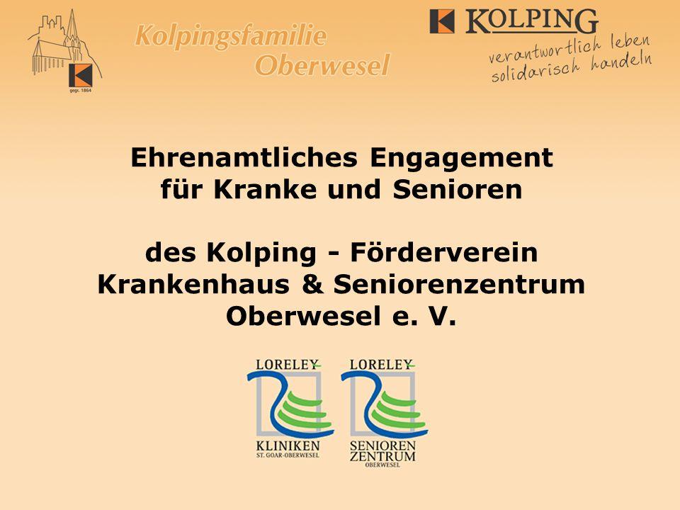Ehrenamtliches Engagement für Kranke und Senioren des Kolping - Förderverein Krankenhaus & Seniorenzentrum Oberwesel e. V.