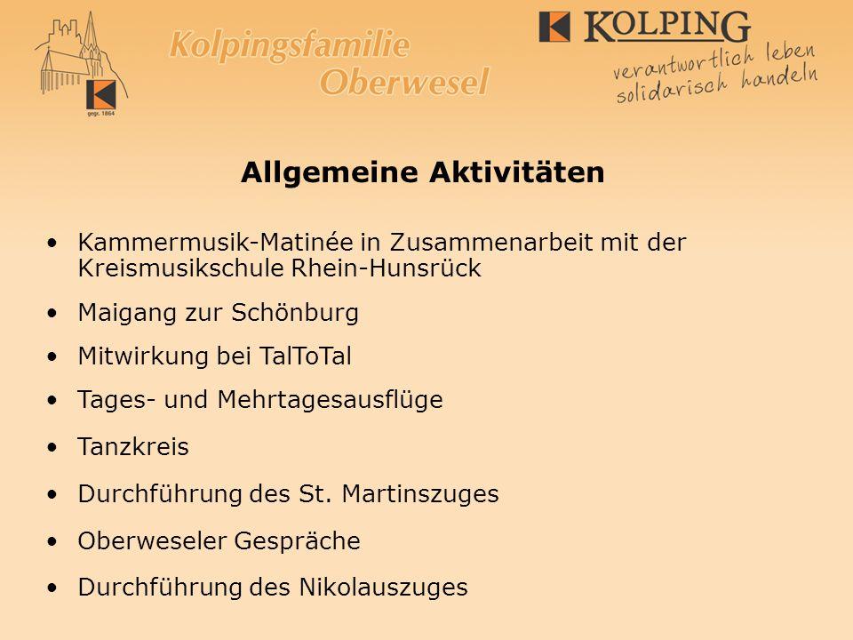 Allgemeine Aktivitäten Kammermusik-Matinée in Zusammenarbeit mit der Kreismusikschule Rhein-Hunsrück Maigang zur Schönburg Mitwirkung bei TalToTal Tag