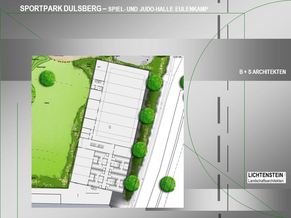 SPORTPARK DULSBERG – SPIEL- UND JUDO-HALLE EULENKAMP B + S ARCHITEKTEN