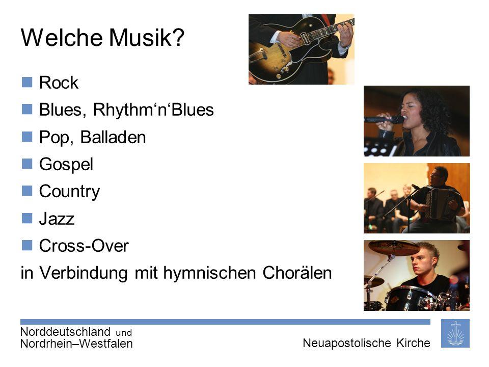 Seite 5 von X Neuapostolische Kirche International Thema | 20.01.2011 | Welche Musik? Rock Blues, RhythmnBlues Pop, Balladen Gospel Country Jazz Cross