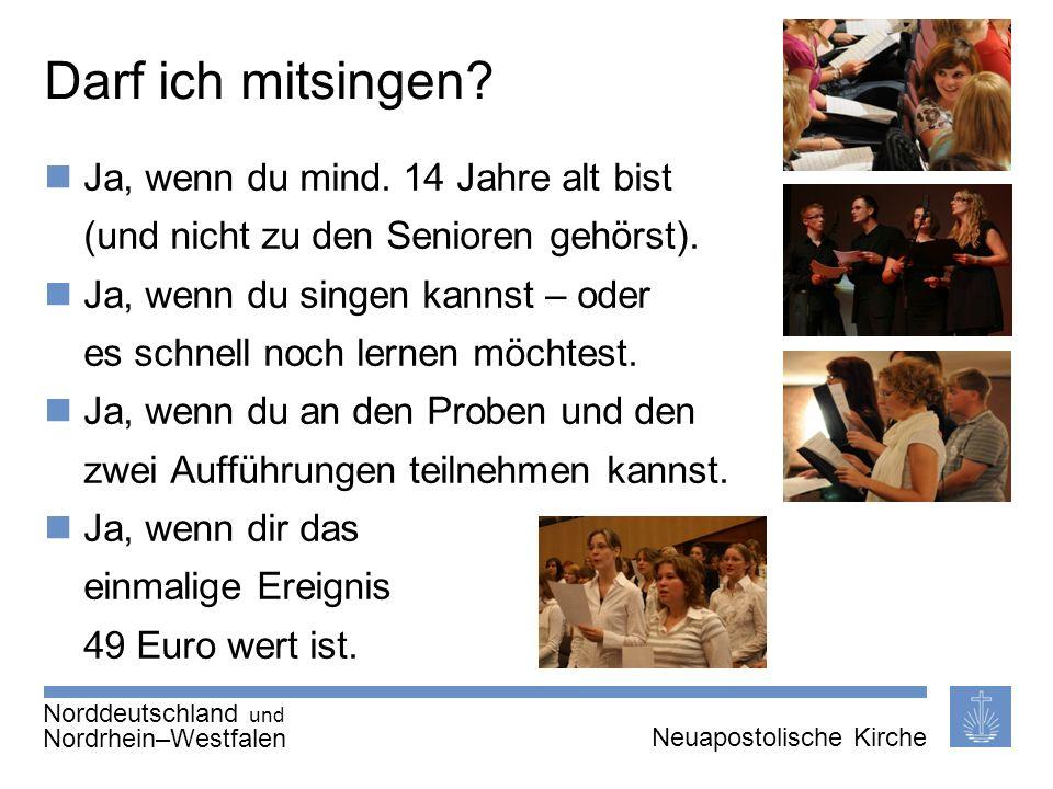 Seite 6 von X Neuapostolische Kirche International Thema | 20.01.2011 | Darf ich mitsingen.