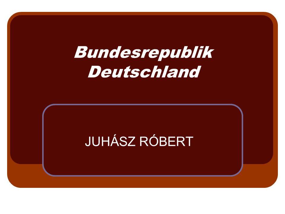Bundesrepublik Deutschland JUHÁSZ RÓBERT