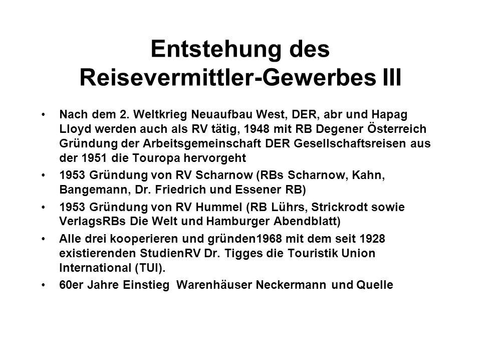 Entstehung des Reisevermittler-Gewerbes III Nach dem 2.