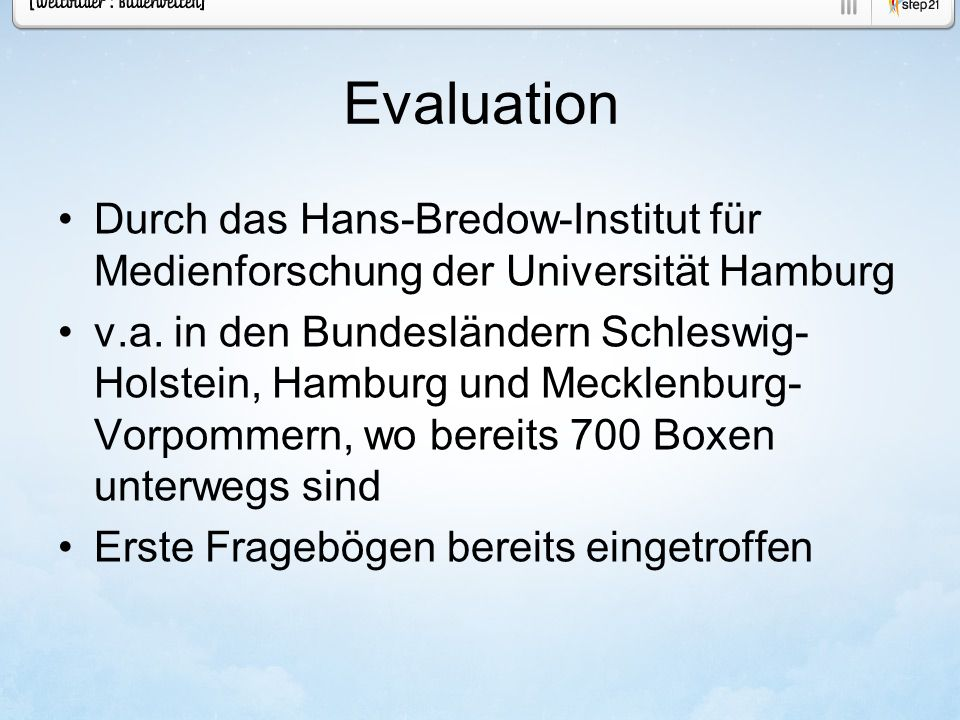Evaluation Durch das Hans-Bredow-Institut für Medienforschung der Universität Hamburg v.a.