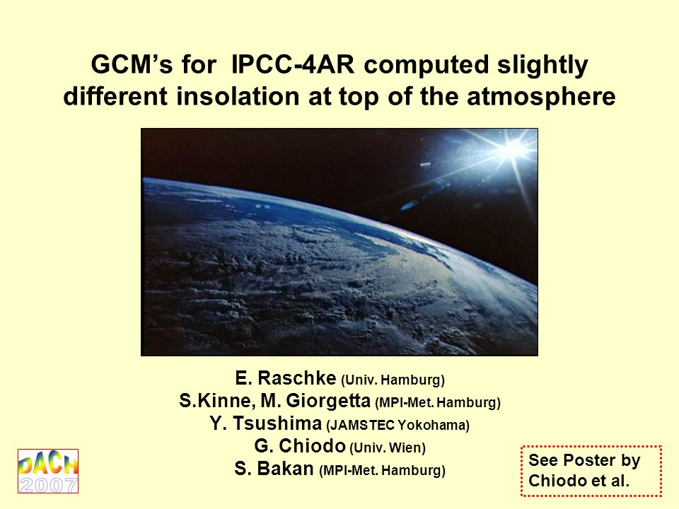 GCMs for IPCC-4AR computed slightly different insolation at top of the atmosphere E.