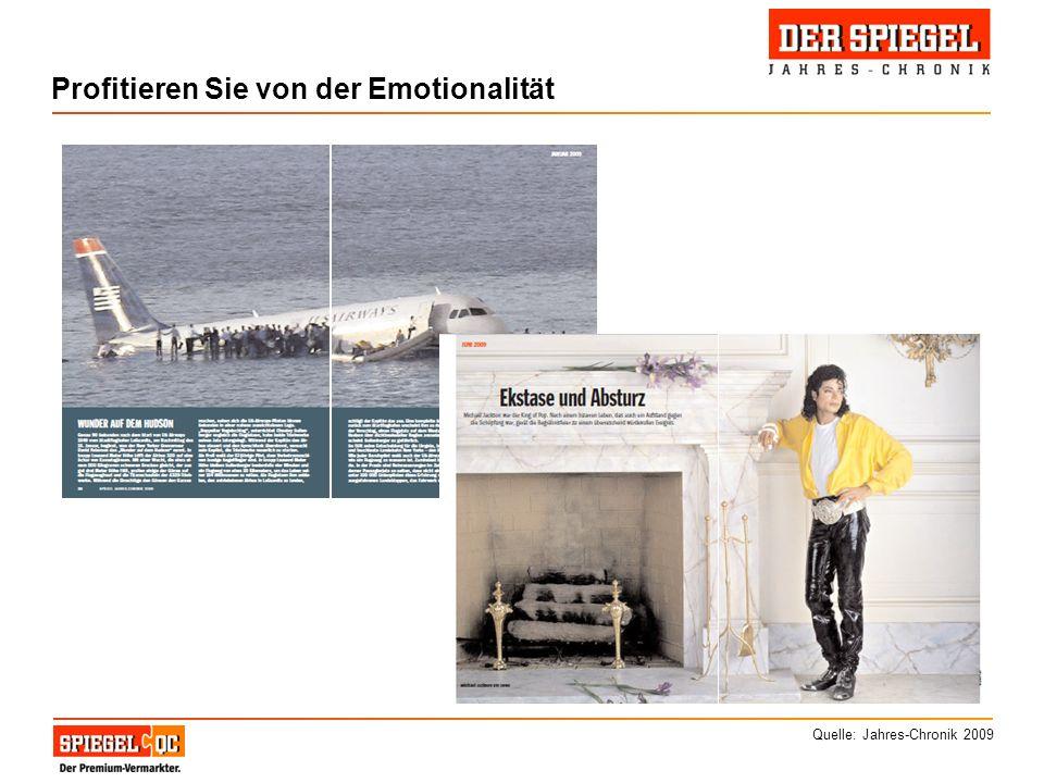 Profitieren Sie von der Emotionalität Quelle: Jahres-Chronik 2009
