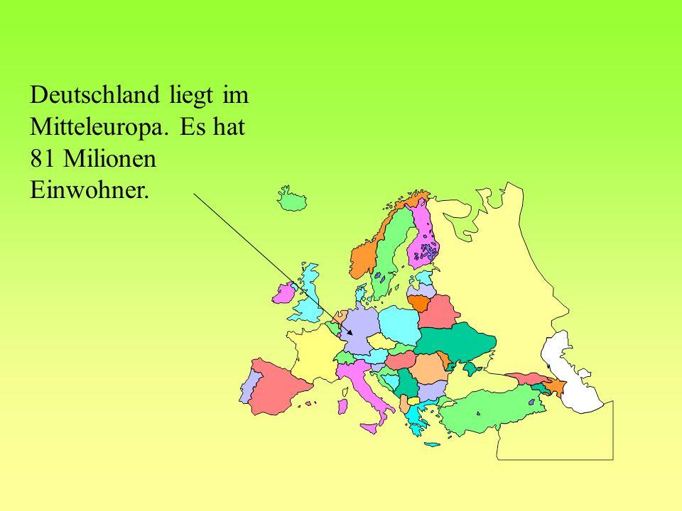 Die Nachbarn von Deutschland sind : Dänemark Niederlande Belgien Frankreich die Schweiz Polen die Tschechische Republik Österreich