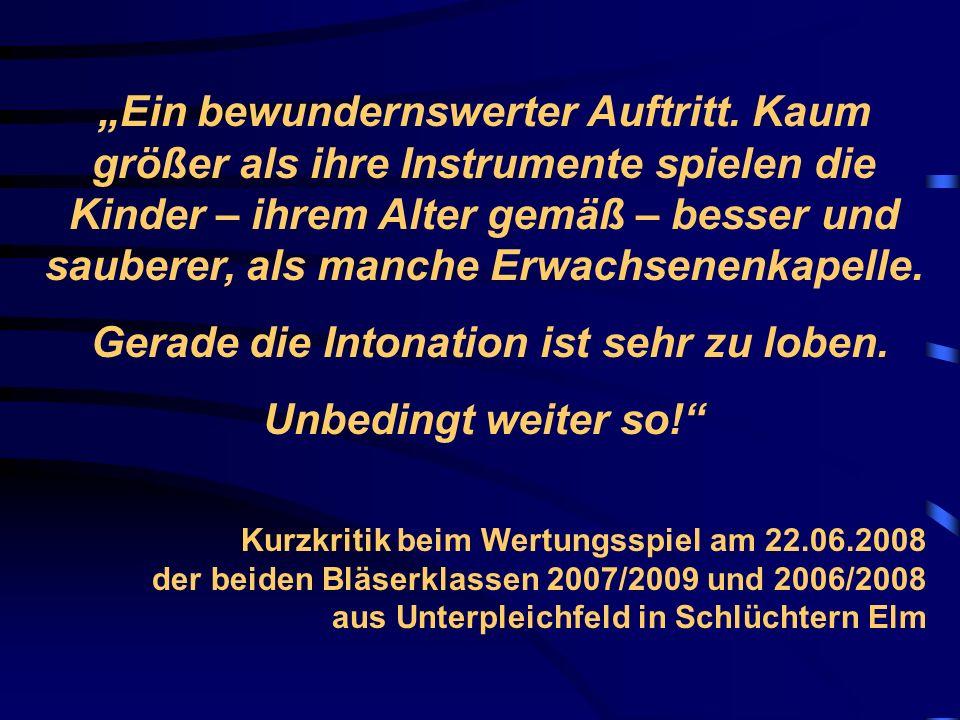 Macht Musik intelligent ? ? ? Mainpost vom 08.06.2006 Katharina Roth unter den ersten 300 Verbandsschule Unterpleichfeld Mit Stolz und Freude hat die