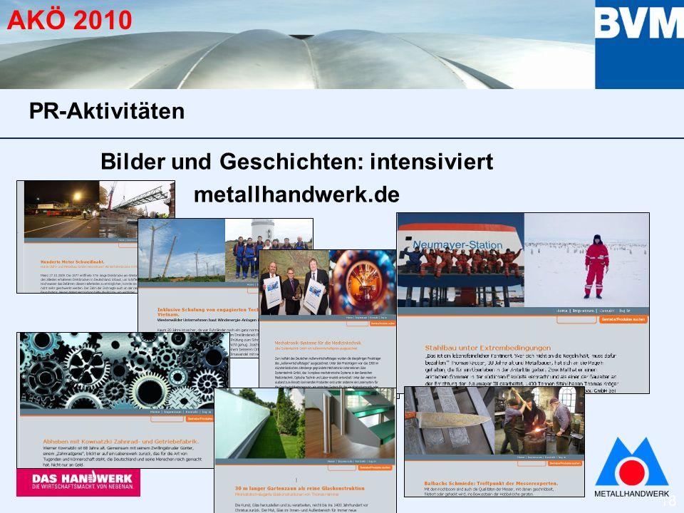 18 AKÖ 2010 Bilder und Geschichten: intensiviert metallhandwerk.de PR-Aktivitäten