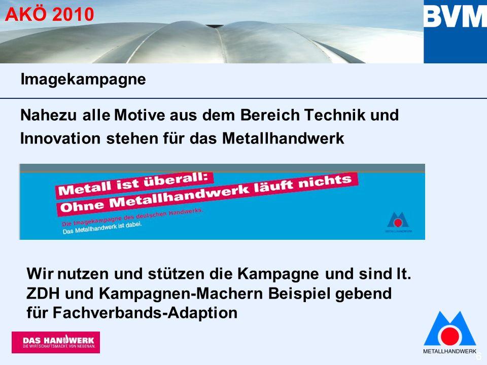 27 AKÖ 2010 Fachveranstaltungen! PR-Aktivitäten: intern.metallhandwerk.de