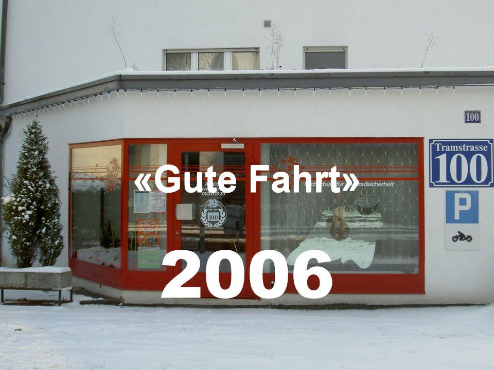 «Gute Fahrt» 2006 «Gute Fahrt»