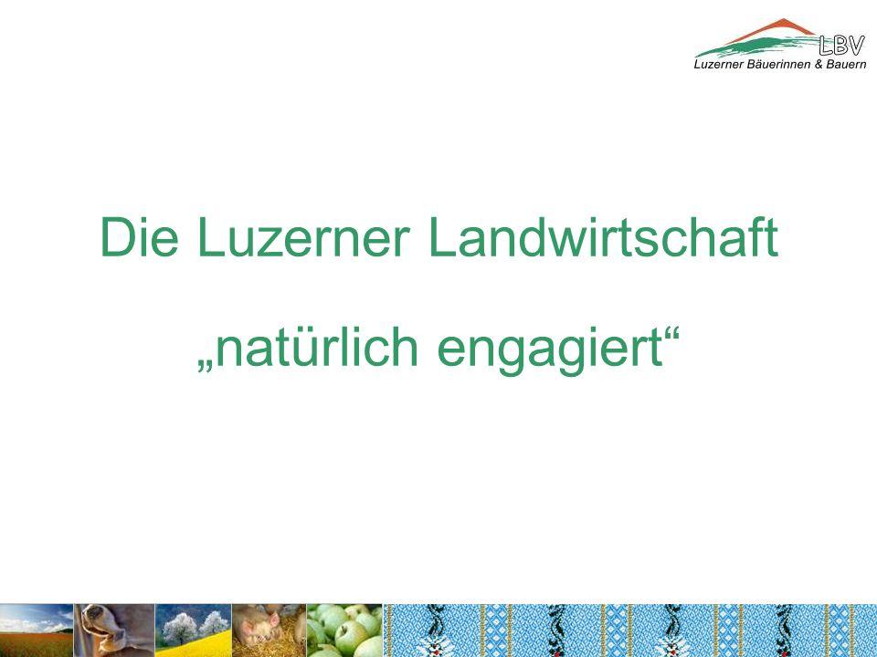 Die Luzerner Landwirtschaftnatürlich engagiert