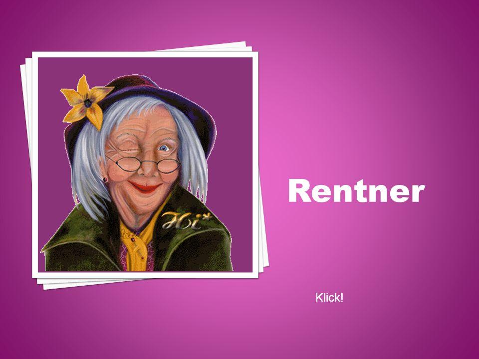 Rentner Klick!