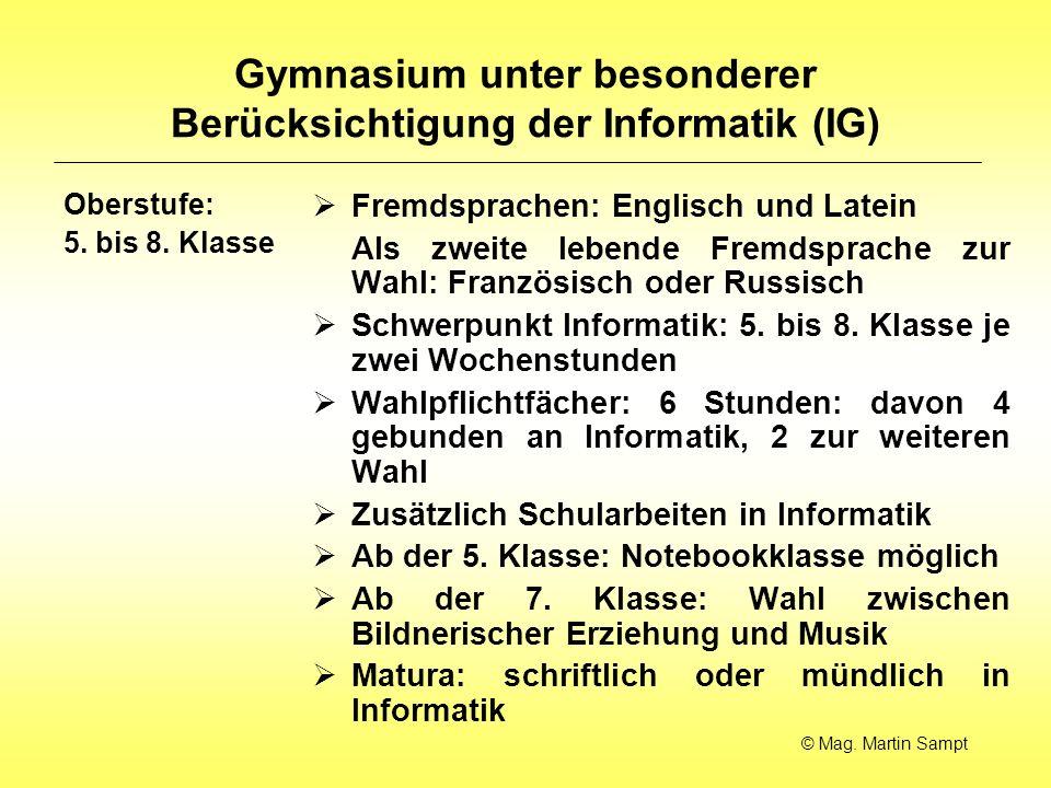 Gymnasium unter besonderer Berücksichtigung der Informatik (IG) Oberstufe: 5.