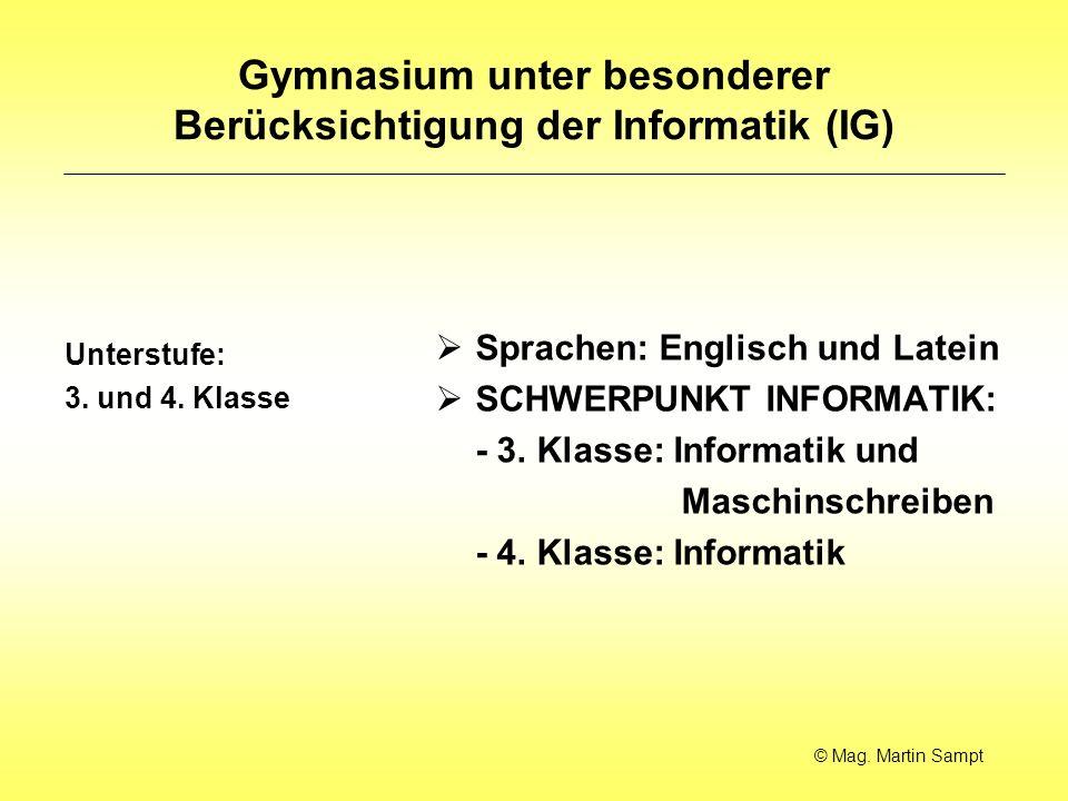 Gymnasium unter besonderer Berücksichtigung der Informatik (IG) Unterstufe: 3.