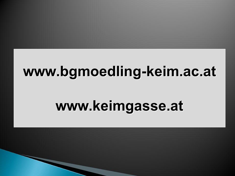 www.bgmoedling-keim.ac.atwww.keimgasse.at