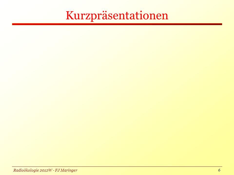Radioökologie 2012W - FJ Maringer Kurzpräsentationen 6