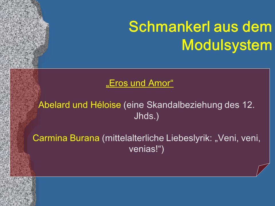 Schmankerl aus dem Modulsystem Eros und Amor Abelard und Héloise (eine Skandalbeziehung des 12.