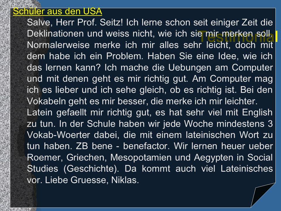 Testimonial Schüler aus den USA Salve, Herr Prof.Seitz.