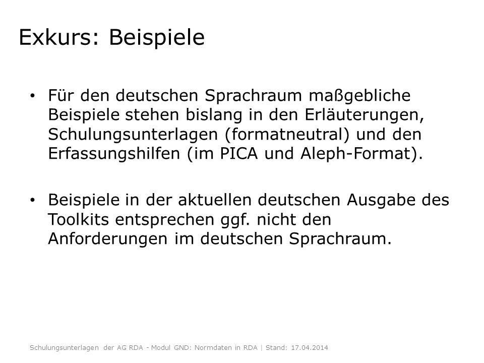 Exkurs: Beispiele Für den deutschen Sprachraum maßgebliche Beispiele stehen bislang in den Erläuterungen, Schulungsunterlagen (formatneutral) und den