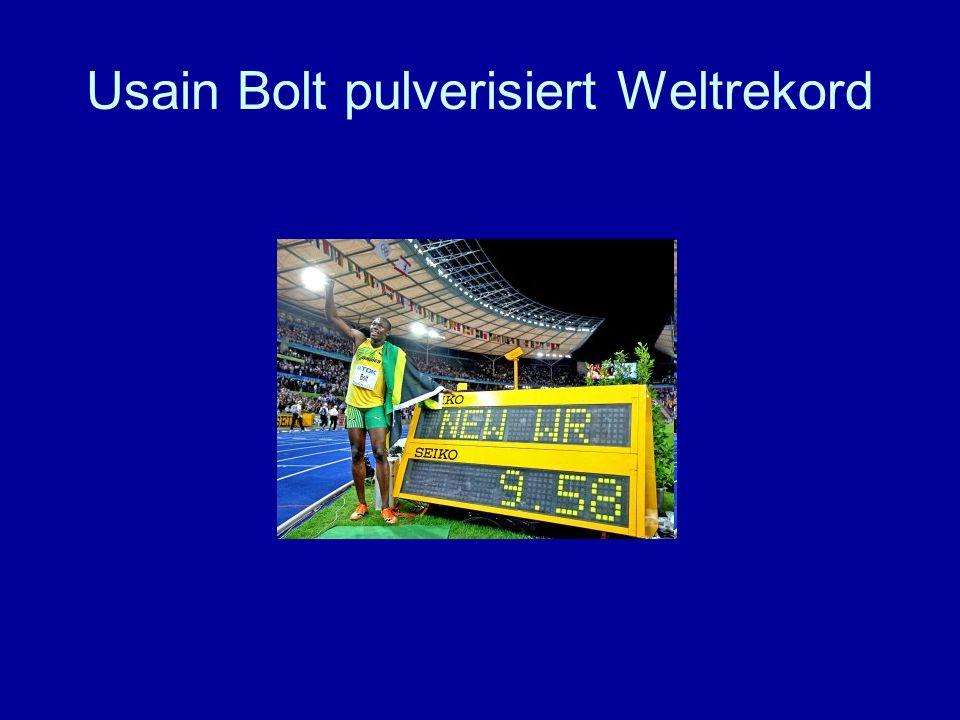 Usain Bolt pulverisiert Weltrekord
