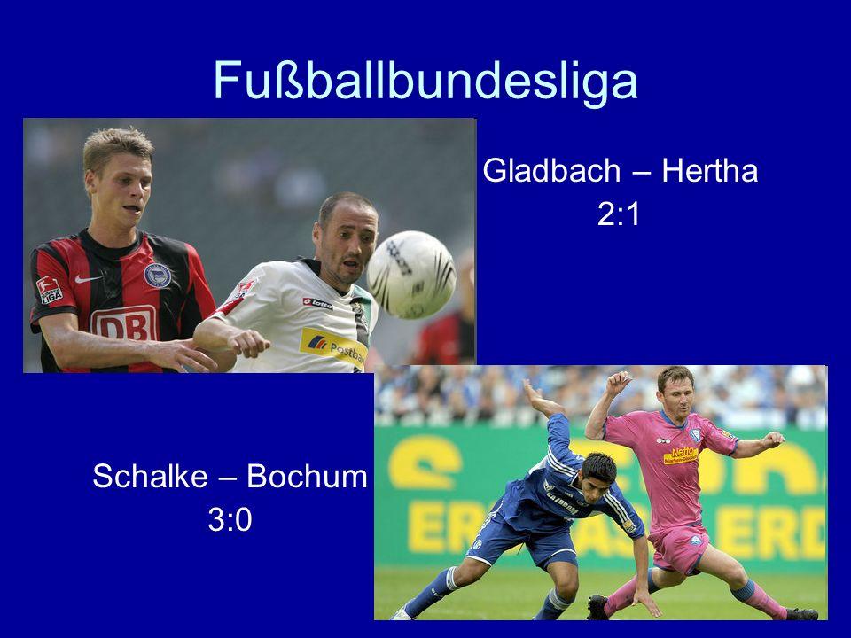 Fußballbundesliga Schalke – Bochum 3:0 Gladbach – Hertha 2:1