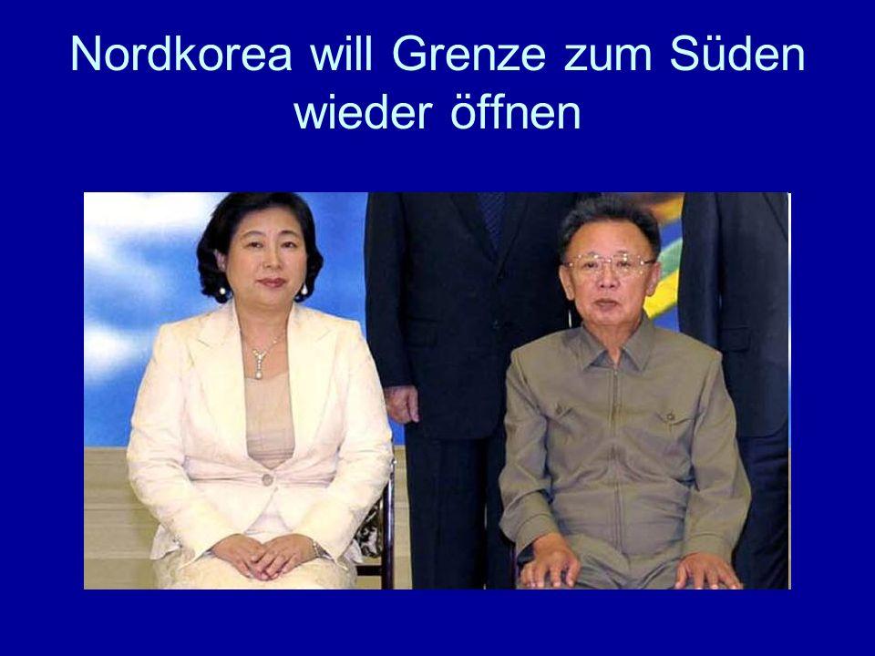 Nordkorea will Grenze zum Süden wieder öffnen