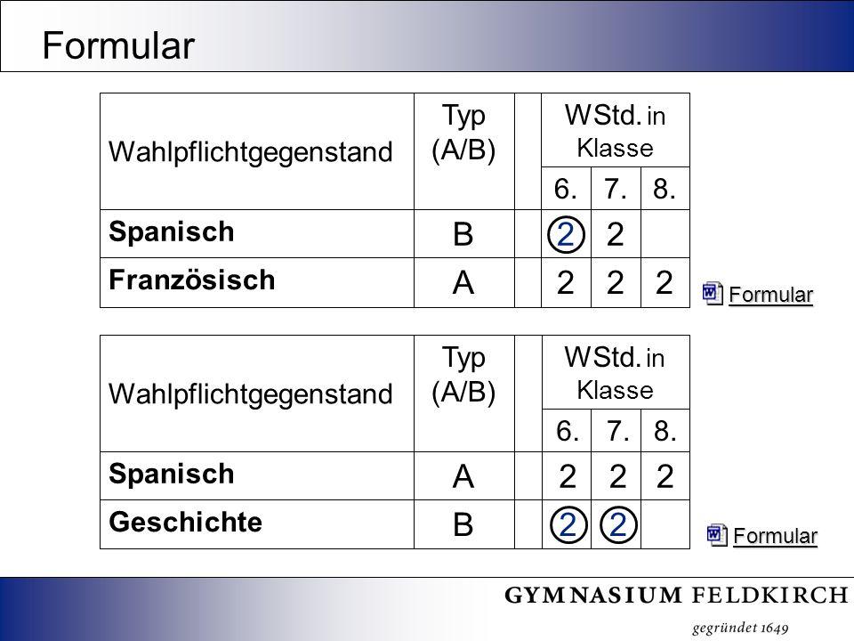 Formular 22B Geschichte 222A Spanisch 8.7.6. WStd.