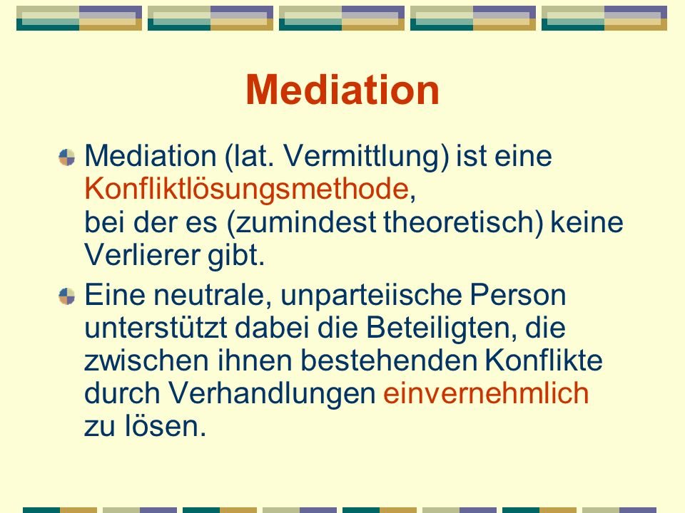 Mediation Mediation (lat.