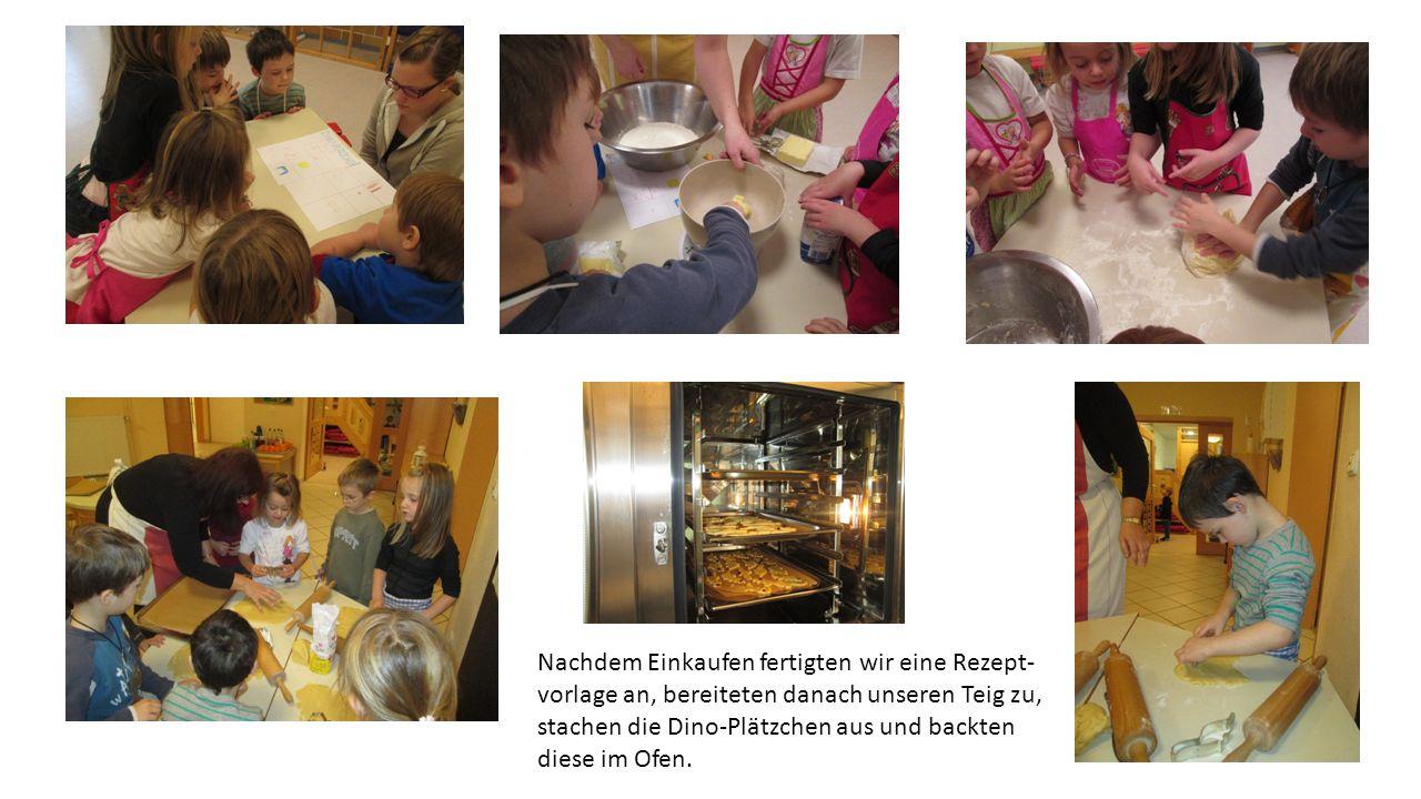 Nachdem Einkaufen fertigten wir eine Rezept- vorlage an, bereiteten danach unseren Teig zu, stachen die Dino-Plätzchen aus und backten diese im Ofen.