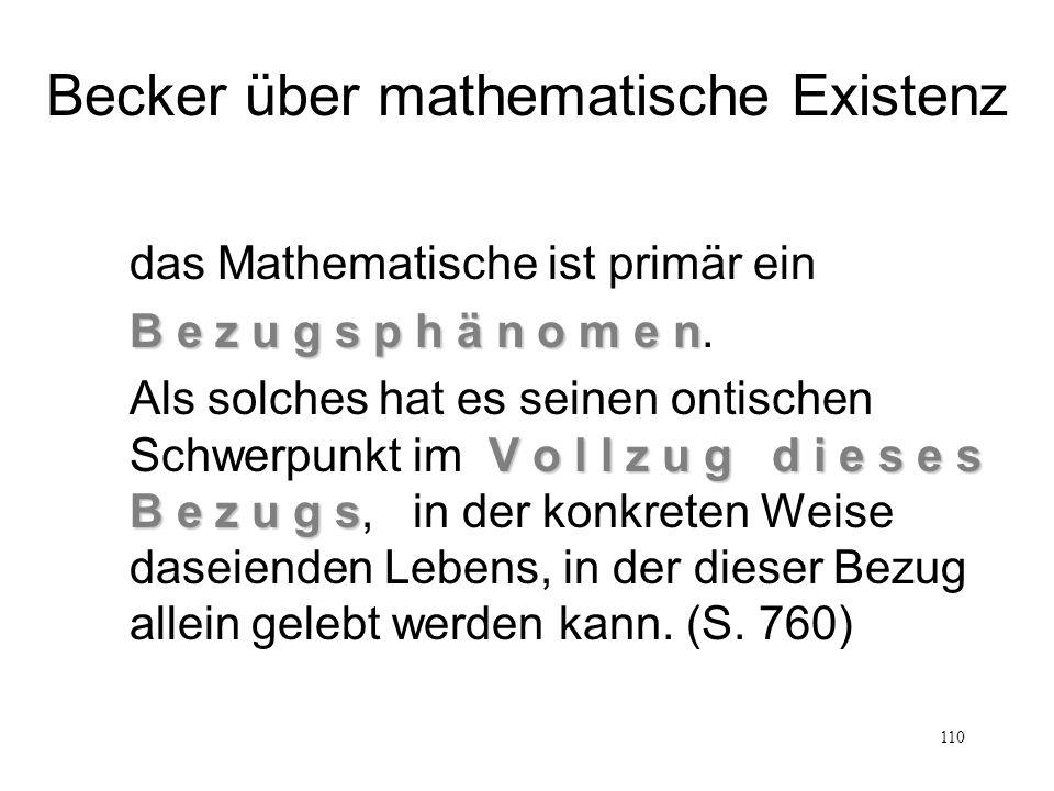 110 das Mathematische ist primär ein B e z u g s p h ä n o m e n B e z u g s p h ä n o m e n. V o l l z u g d i e s e s B e z u g s Als solches hat es