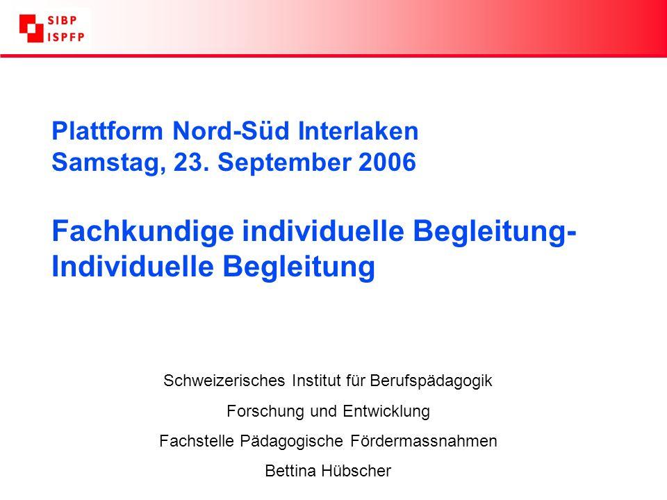 Plattform Nord-Süd Interlaken Samstag, 23.