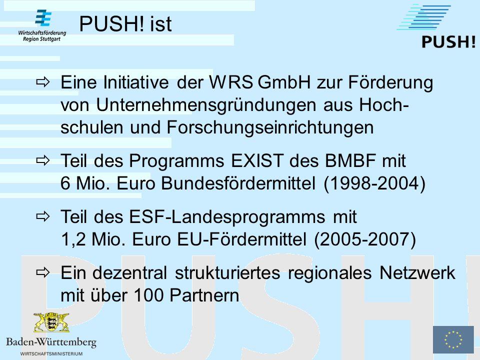 Das Partnernetz für Unternehmensgründungen aus Stuttgarter Hochschulen fördert: Angehörige einer Hochschule oder Forschungseinrichtung in der Region Stuttgart Ehemalige Angehörige bis zu fünf Jahre nach dem Ausscheiden