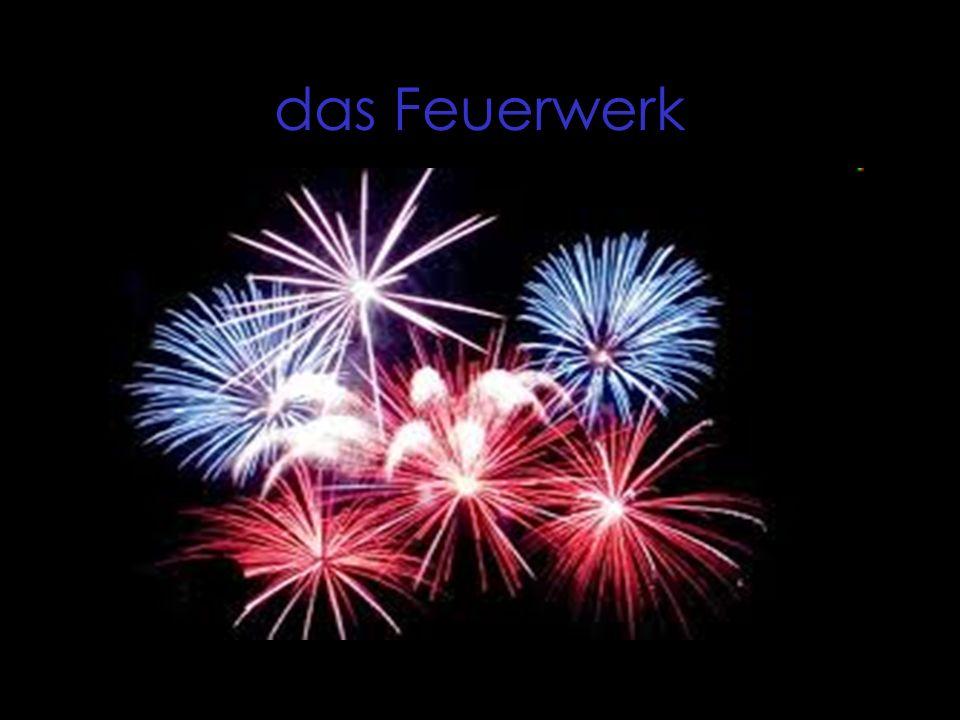 das Feuerwerk