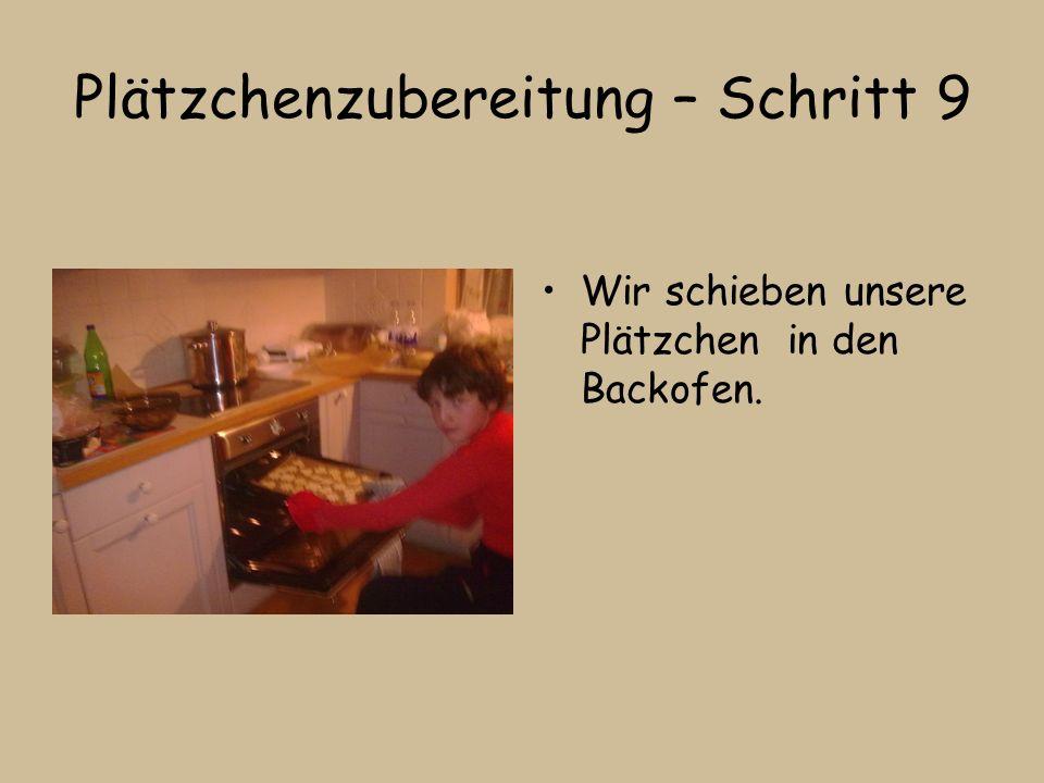 Plätzchenzubereitung – Schritt 9 Wir schieben unsere Plätzchen in den Backofen.