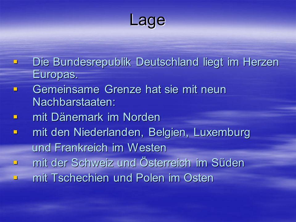Lage Die Bundesrepublik Deutschland liegt im Herzen Europas.