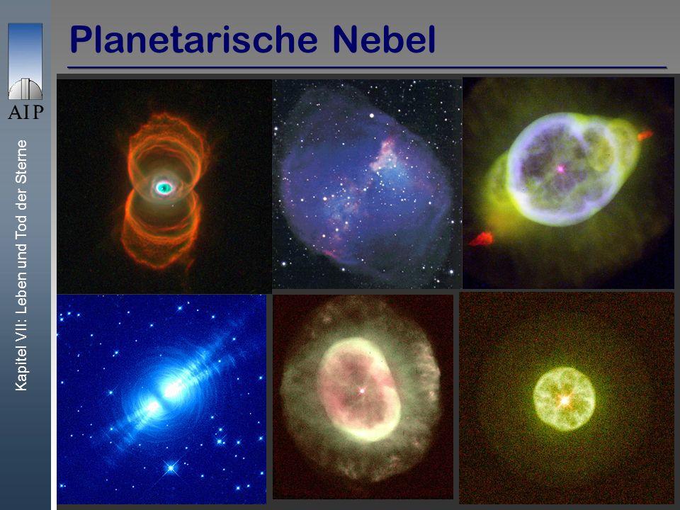 Kapitel VII: Leben und Tod der Sterne 30 Planetarische Nebel