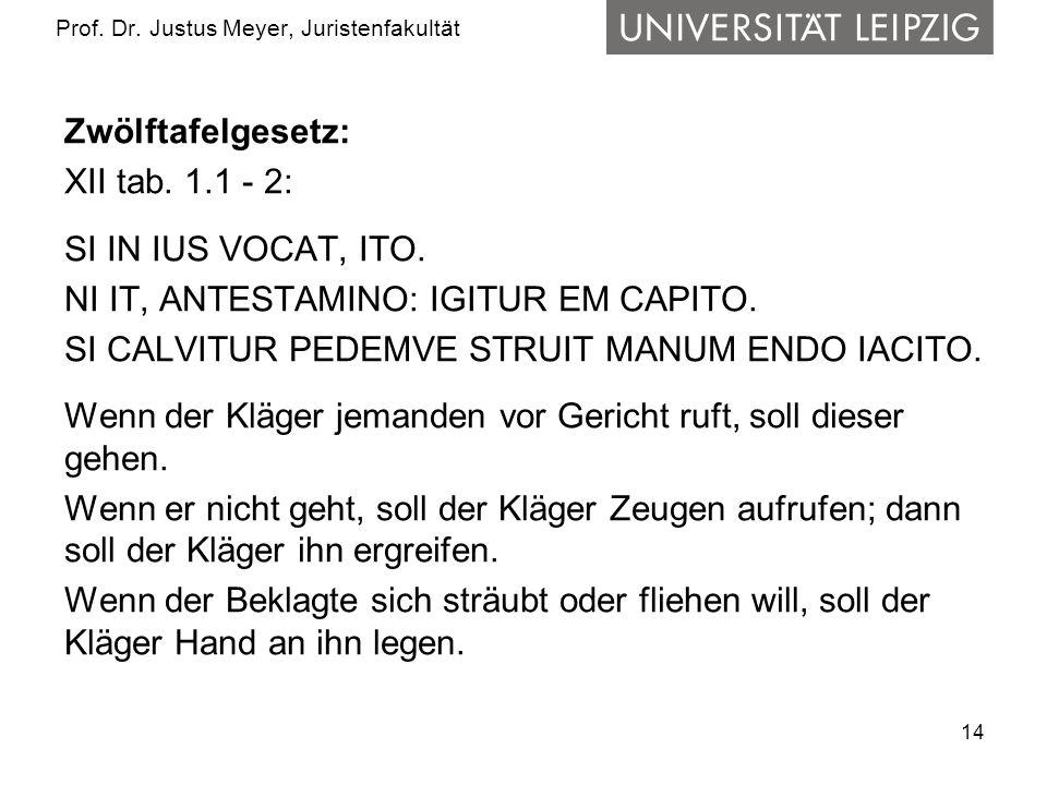 14 Prof.Dr. Justus Meyer, Juristenfakultät Zwölftafelgesetz: XII tab.