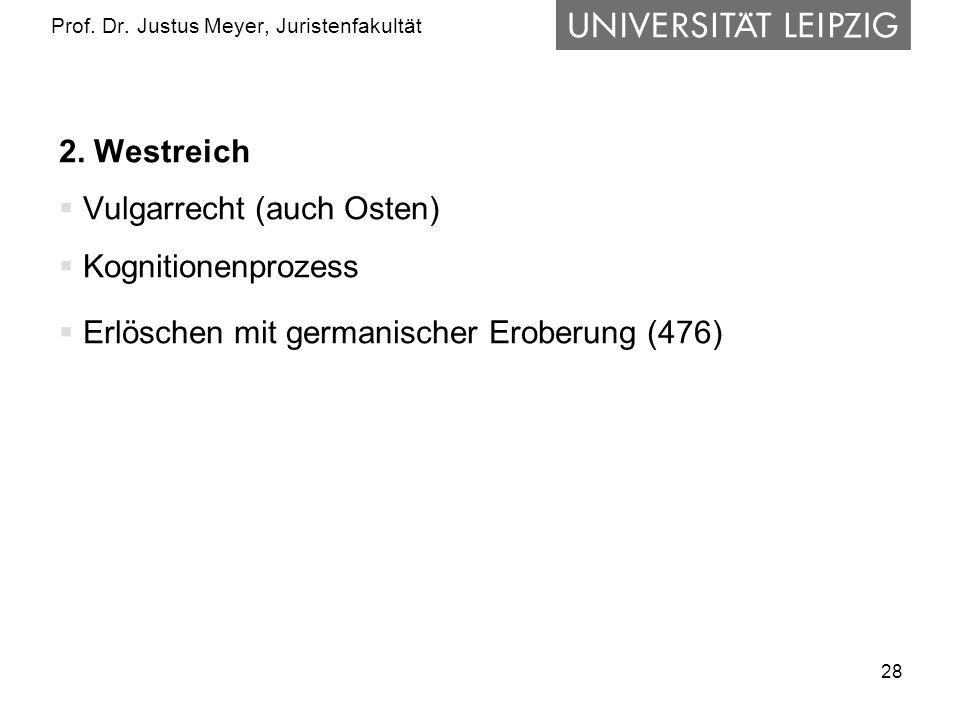 28 Prof.Dr. Justus Meyer, Juristenfakultät 2.