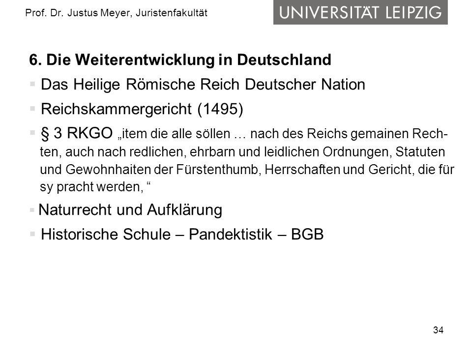 34 Prof.Dr. Justus Meyer, Juristenfakultät 6.