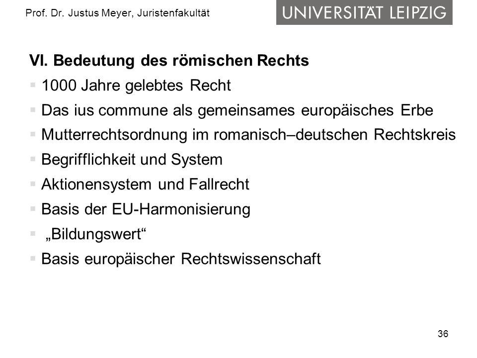 36 Prof.Dr. Justus Meyer, Juristenfakultät VI.