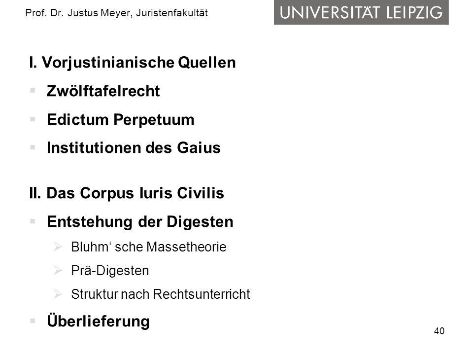40 Prof.Dr. Justus Meyer, Juristenfakultät I.