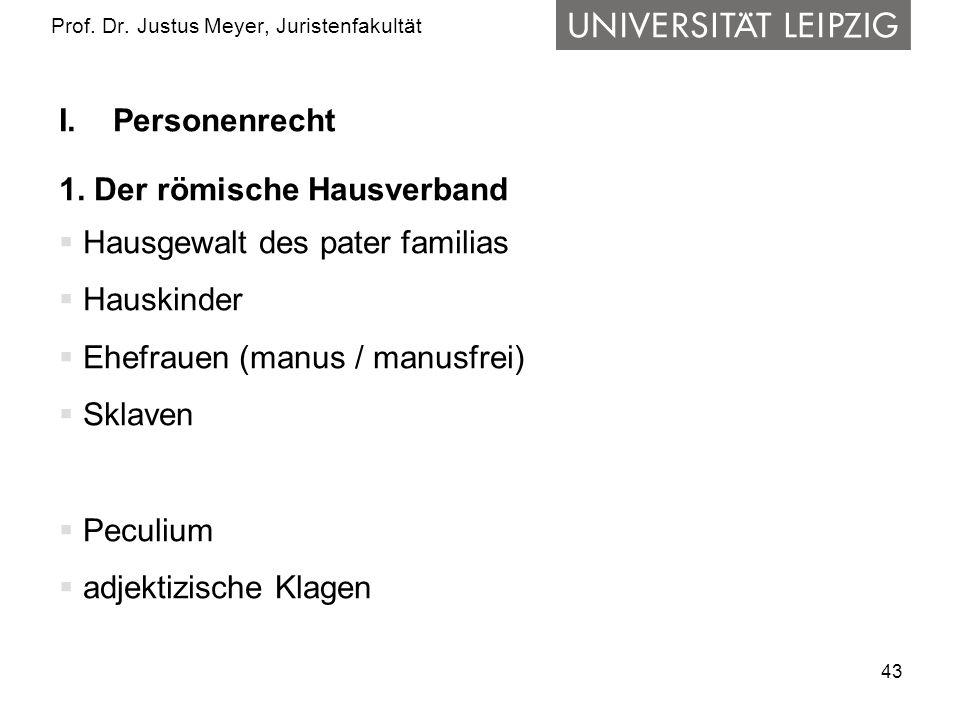 43 Prof.Dr. Justus Meyer, Juristenfakultät I.Personenrecht 1.