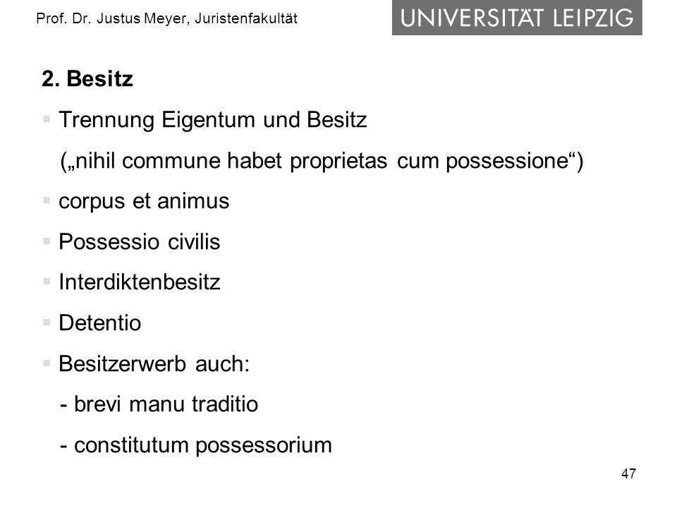 47 Prof.Dr. Justus Meyer, Juristenfakultät 2.