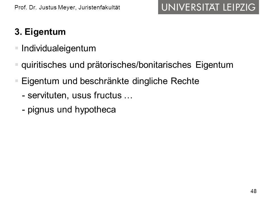 48 Prof.Dr. Justus Meyer, Juristenfakultät 3.